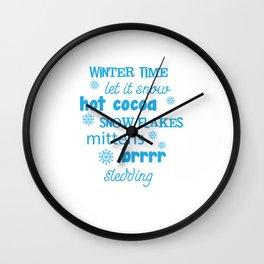 Winter Snow Flakes Cocoa Mittens Brrrr Sledding T-Shirt Wall Clock
