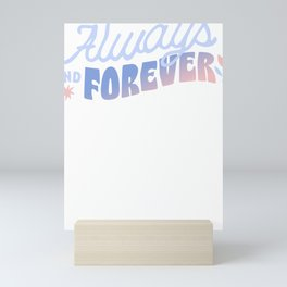 Always And Forever Mini Art Print