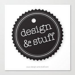 Design and Stuff Canvas Print