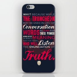 The Enunciation of Truth iPhone Skin