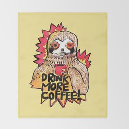 sloth drink more coffee Throw Blanket
