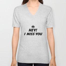 I Miss You Unisex V-Neck