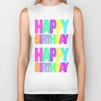 happy birthday Biker Tanks featuring Happy Birthday by Campbell Creative