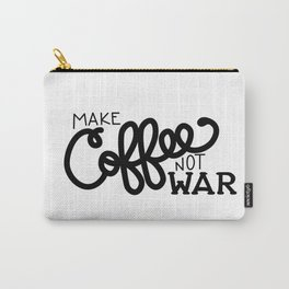Coffee Not War (Black) Carry-All Pouch