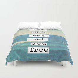 Let the sea set you free Duvet Cover