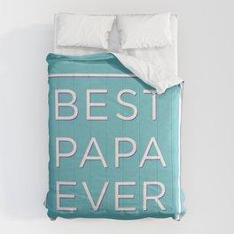 BEST PAPA EVER Comforters