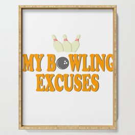 """""""My Bowling Excuses"""" tee design for bowling and sport lovers like you! Makes a great gift too!  Serving Tray"""