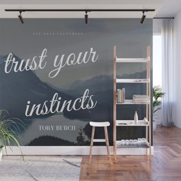Tory Burch Quotes Advice Trust Your Instincts Wall Mural
