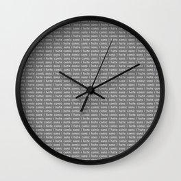 i hate comic sans Wall Clock