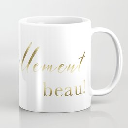 It's so beautiful C'est tellement beau French Quote Print Home Decor Gold Foil Typography Coffee Mug