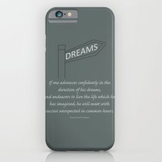 Go Confidently in the Direction of your Dreams – Inspirational Poster iPhone 6s Slim Case