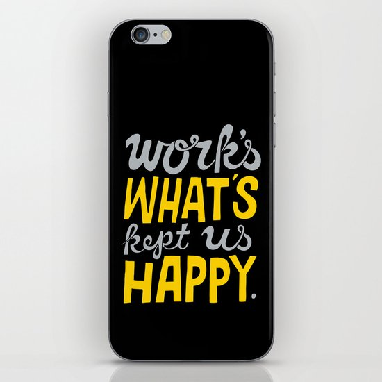 Happy Work iPhone & iPod Skin