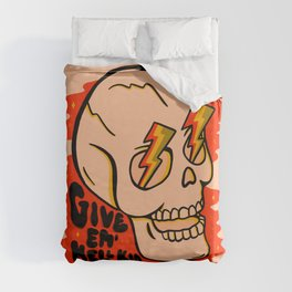 Give 'Em Hell Duvet Cover