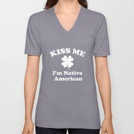 Kiss Me I'm Native American St Patricks Day Shamrock Unisex V-Neck