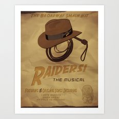 Raiders! The Musical Art Print