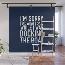 I'm sorry for what i said Wall Mural