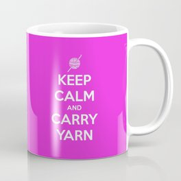 Keep Calm and Carry Yarn - Fuschia Solid - Crochet Coffee Mug