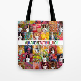 You Are Beautiful, Too! (square) Tote Bag