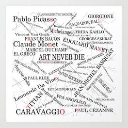 Art Never Die Art Print