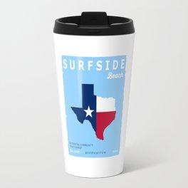 Surside Beach Texas. Travel Mug