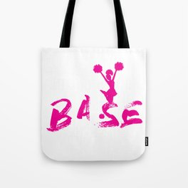 Funny Cheerleading Cheer About That Base Print Tote Bag