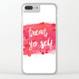Treat Yo Self Clear iPhone Case