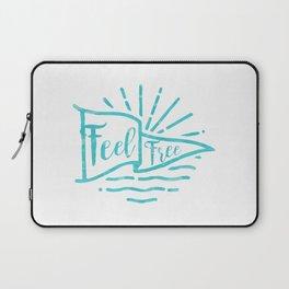 Feel Free Laptop Sleeve