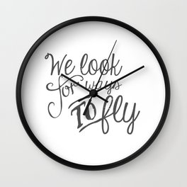 We look for ways to fly Wall Clock