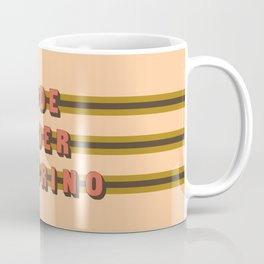 The Dude Duder Duderino (Rule of Threes) Coffee Mug