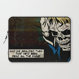 Dead All the While Laptop Sleeve