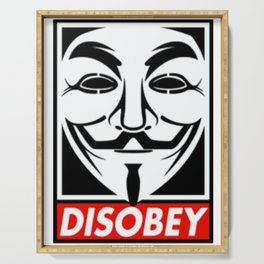 Anonymous mask disobey Serving Tray