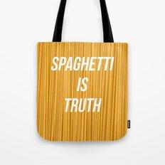 Spaghetti is truth Tote Bag