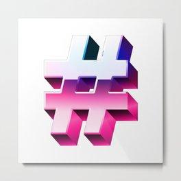 #hashtag Metal Print