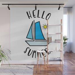 Hello Summer Sailing Wall Mural