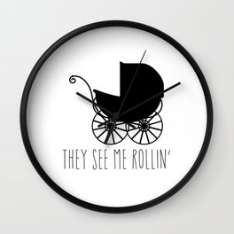 They See Me Rollin' Wall Clock