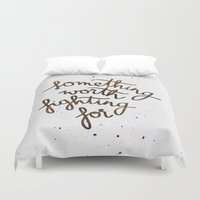 snape Duvet Covers featuring Something worth fighting for by Earthlightened