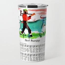 Paul Bunyan The Lumberjack, Canadian-American Folklore Hero Travel Mug