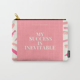 """Affirmation Quote """"My Success Is Inevitable"""" Carry-All Pouch"""