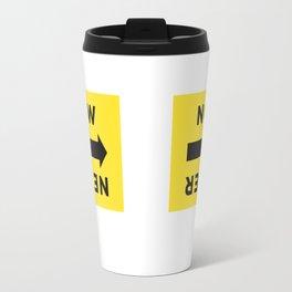 NOW or NEVER (basecamp) Travel Mug