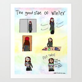 The good side of winter Art Print