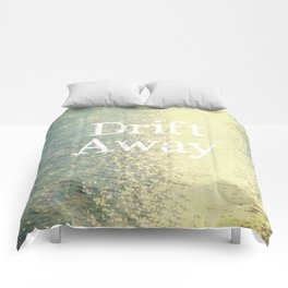 Drift Away  Comforters