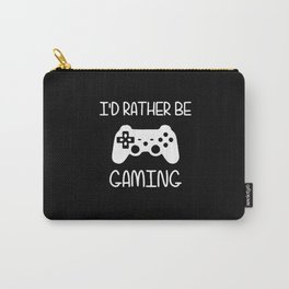 I'D RATHER BE GAMING Carry-All Pouch