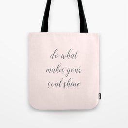 Soul Shine Tote Bag
