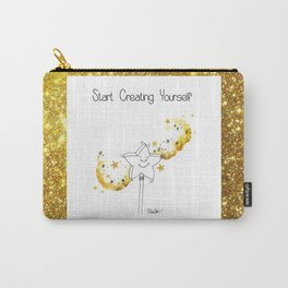 Start Creating Yourself Carry-All Pouch