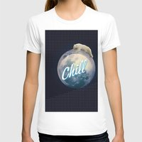 chill T-shirts featuring Chill by Isaak_Rodriguez