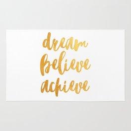 Dream, believe, achieve Rug
