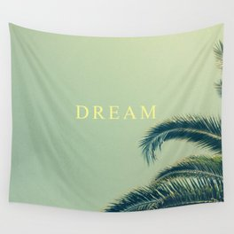 DREAM MORE. Wall Tapestry