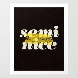 Semi Nice black-white yellow typography poster bedroom wall home decor Art Print