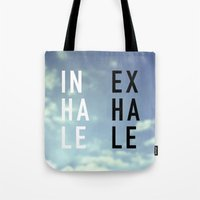 2pac Tote Bags featuring Inhale Exhale by Text Guy