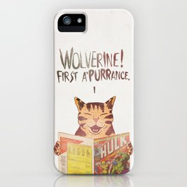 WOLVERINE! FISRT A'PURR'ANCE! iPhone Case